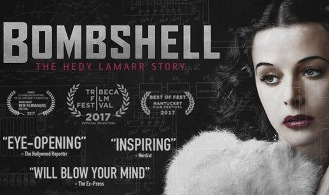 Bombshell The Hedy Lamarr Story 2017 Hometowns To Hollywood In 2020 Hedy Lamarr Bombshells Free Movies Online