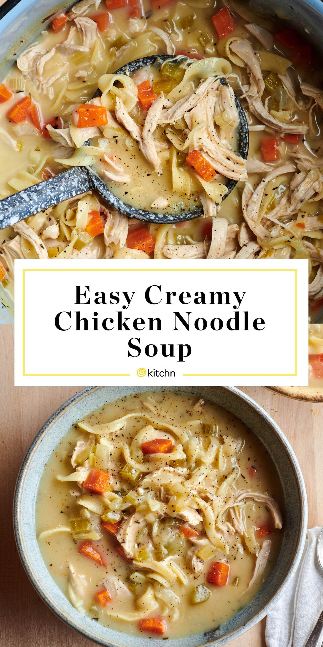 Creamy Chicken Noodle Soup Is The Comfort Food Mvp Recipe Creamy Chicken Noodle Soup Soup Recipes Chicken Noodle Chicken Noodle