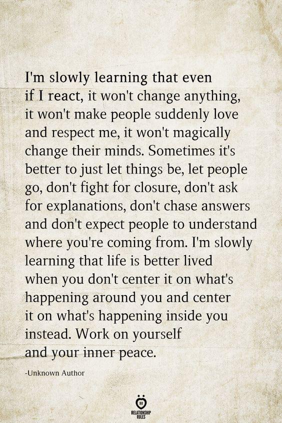 I'm Slowly Learning That Even If I React, It Won't Change Anything