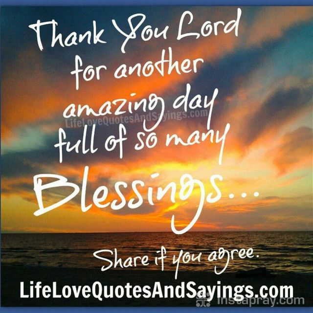 So Thankful To See Another Day Have A Blessed Day Prayer From