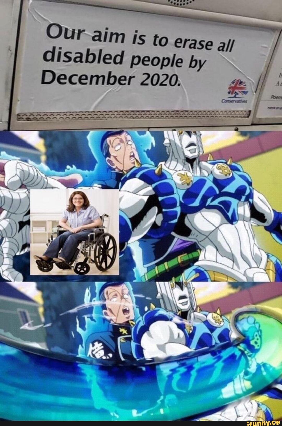 Oiuraim Is To Erase All Disabled People By December 2020 Ifunny Jojo Bizarre Jojo Bizzare Adventure Jojo S Bizarre Adventure