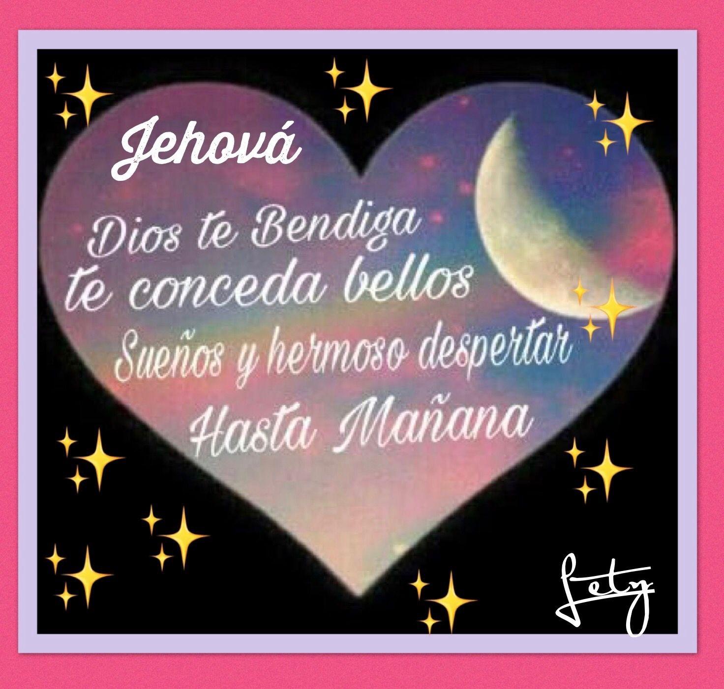 Jehova Buenas Noches Jehova Dios Buenas Noches Cristiana