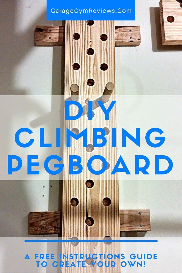 Diy Climbing Peg Board Diy Home Gym Diy Gym Equipment