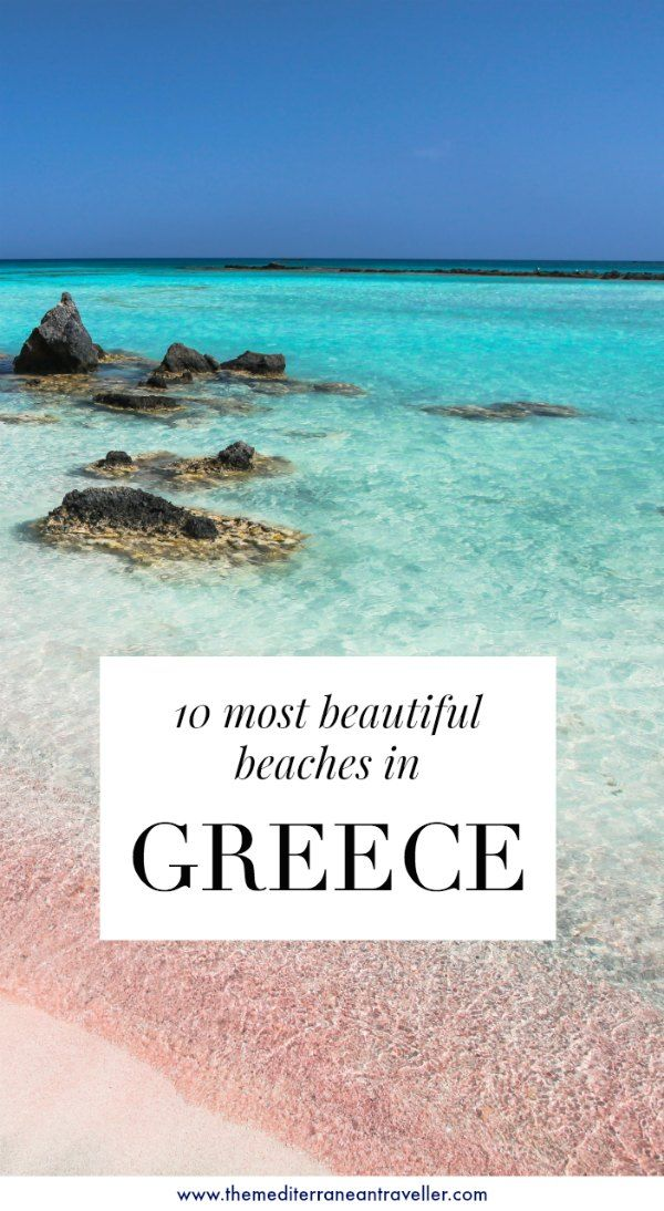 The 10 Most Beautiful Beaches in Greece | The Mediterranean Traveller #greekislands