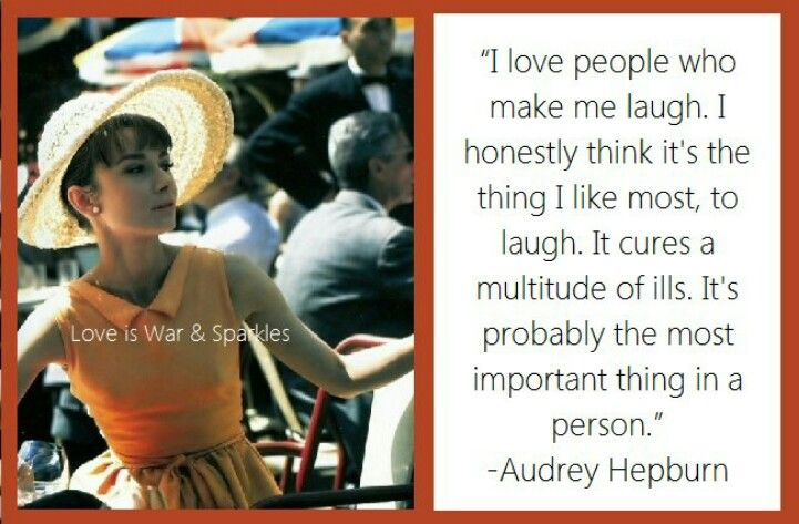 Audrey Hepburn on #laughter   Inspirational quotes, Love