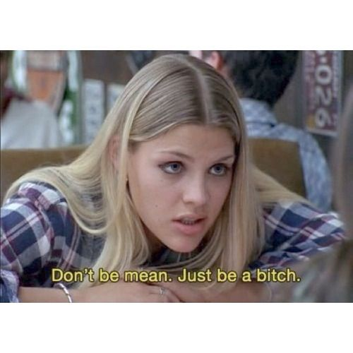 #girl #bitch #mean