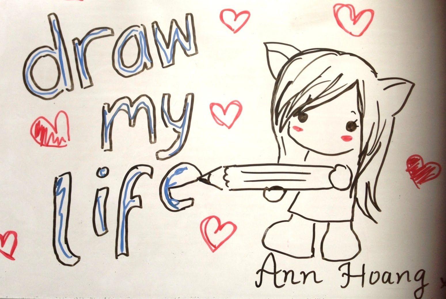 Draw My Life Annchirisu 3 3 3 I Love These Draw My Life