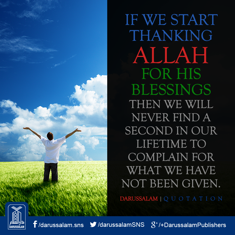 If We Start Thanking Allah For His Blessings Then We Will Never Find