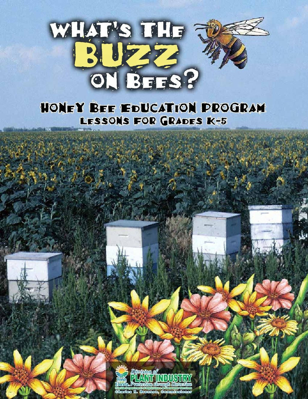 buzz-on-bees-lesson-plan by Fresh from Florida Plant Industry via Slideshare