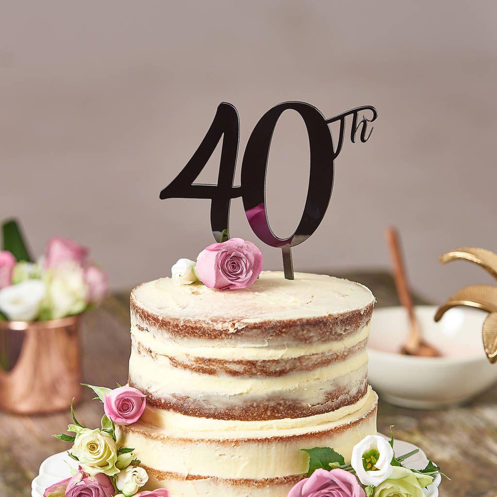 40th birthday cake topper in 2020 40th birthday cake