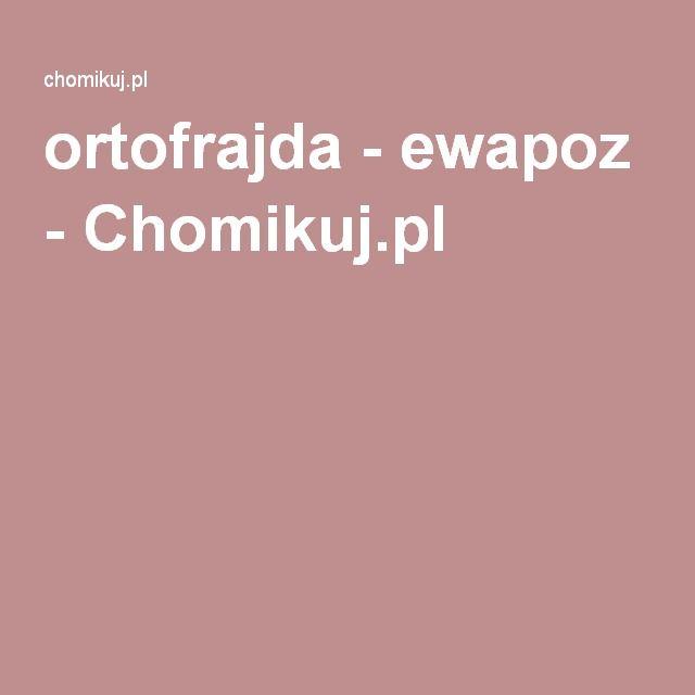 Ortofrajda Ewapoz Chomikujpl Stronki Polish Language