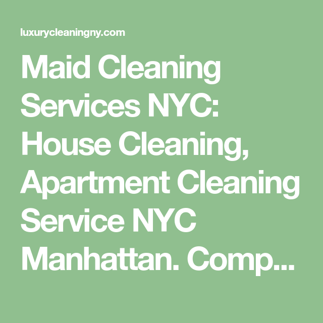 Maid Cleaning Services NYC: House Cleaning, Apartment ...