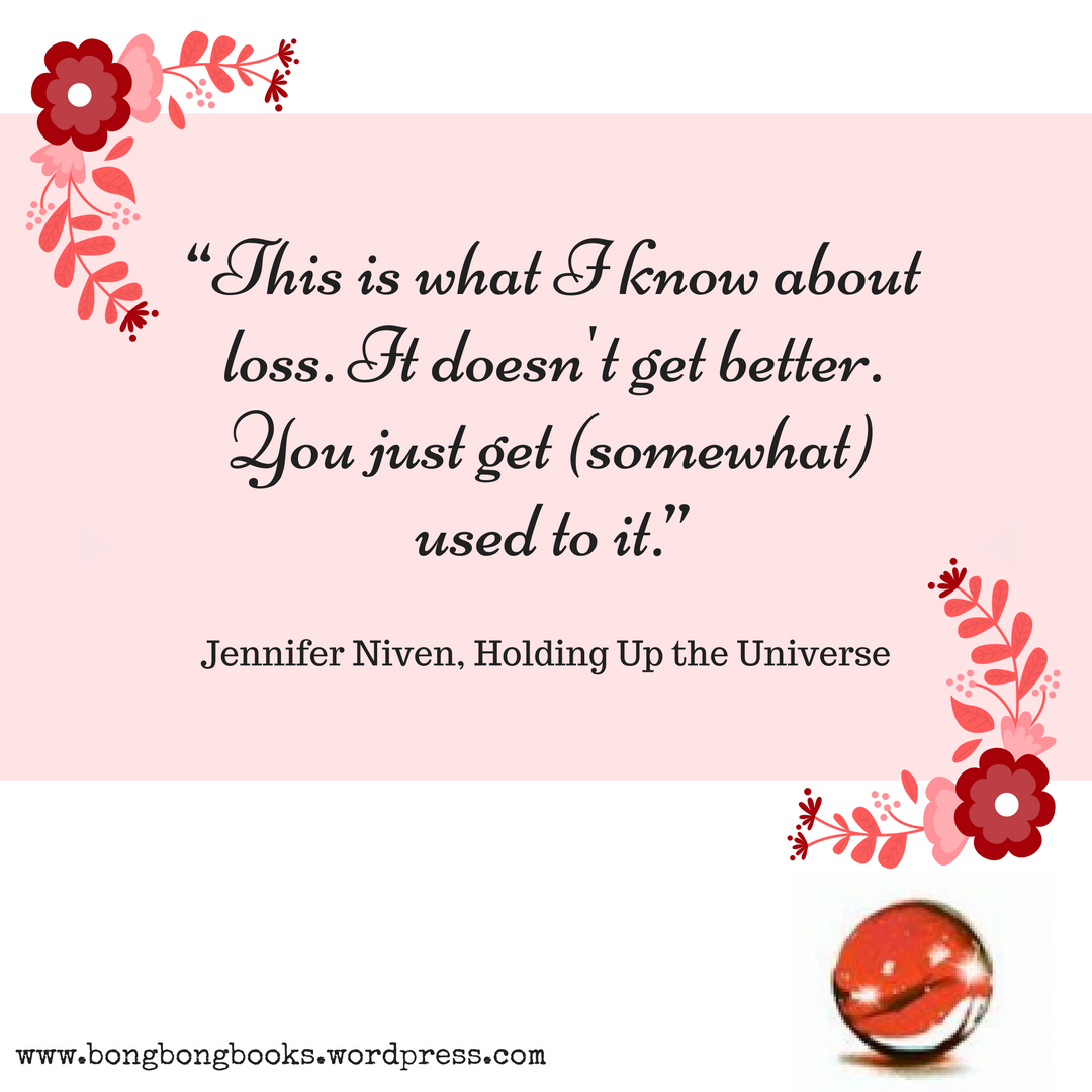 Book Blog Feature 11 Book Quotes From Holding Up The Universe By