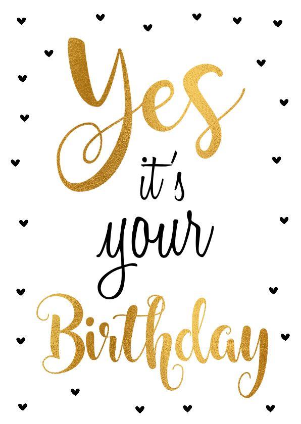 Citaten Voor Hem : Felicitatie verjaardagskaart goud yes verkrijgbaar bij