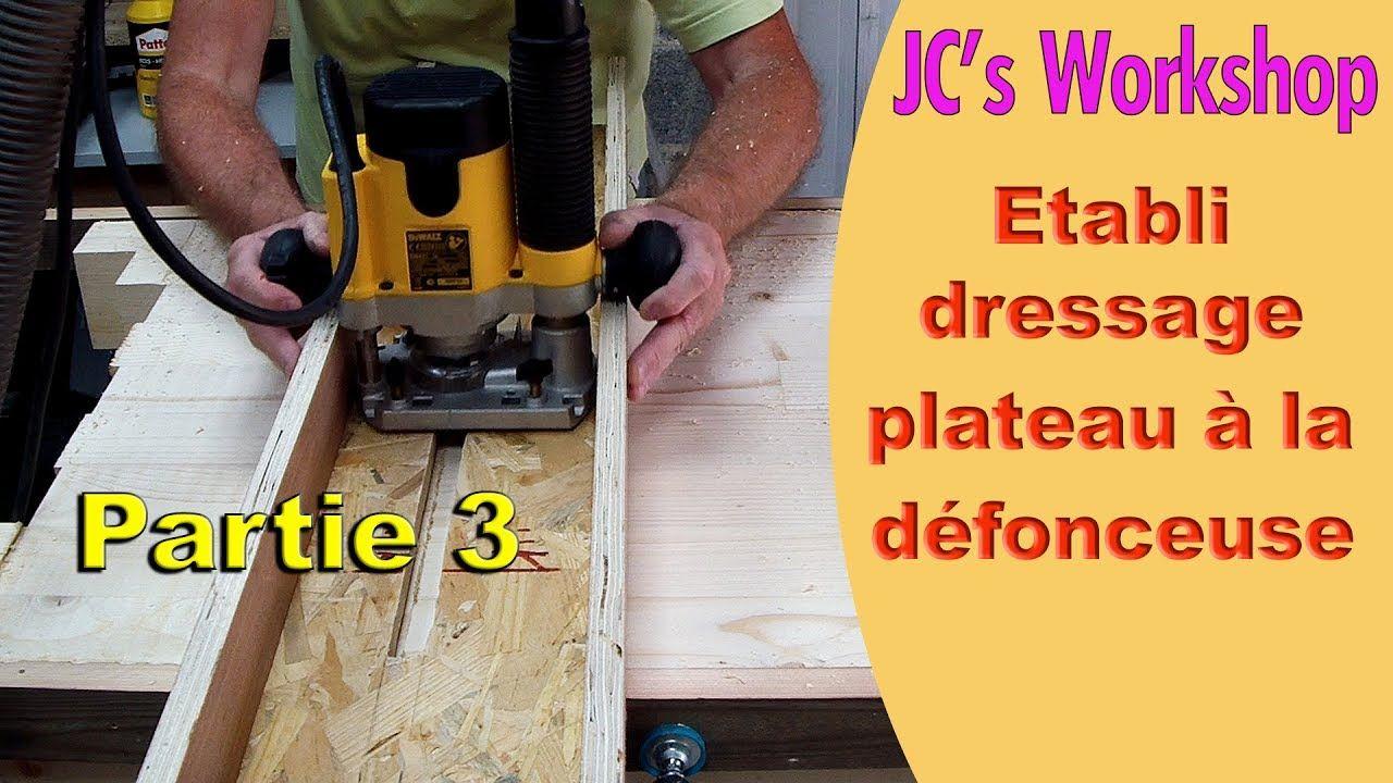 comment fabriquer un tabli bois partie 3 le dressage du. Black Bedroom Furniture Sets. Home Design Ideas