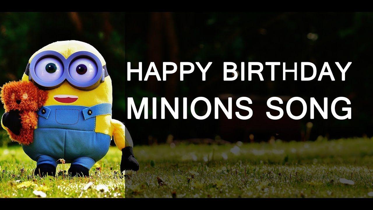 minions minion happybirthday birthdaysong Happy