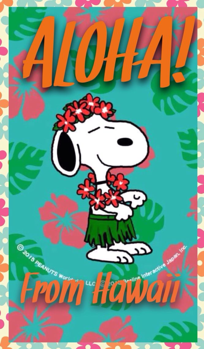 Quot Aloha From Hawaii Quot Snoopy Snoopy Lover Snoopy