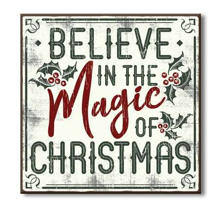 Believe In The Magic Of Christmas Wood Sign 6x6 Christmas Magic Christmas Quotes Christmas Signs Wood