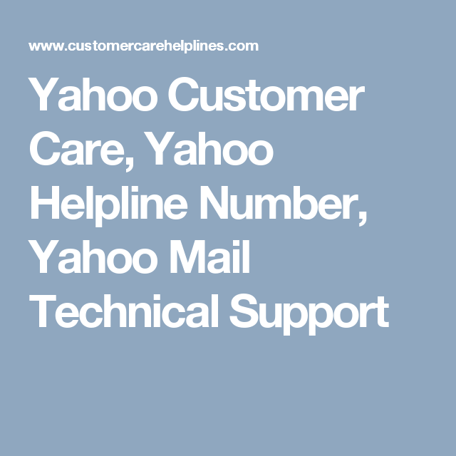 Yahoo Customer Care Yahoo Helpline Number Yahoo Mail Technical Support Customer Care Care Supportive