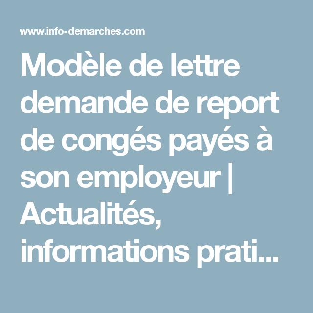 modele de lettre pour report de conges payes Modèle de lettre demande de report de congés payés à son employeur  modele de lettre pour report de conges payes