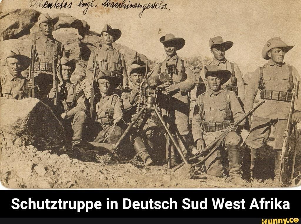 Schutztruppe In Deutsch Sud West Afrika Ifunny German History World War One War Photography