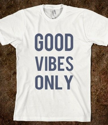 #Skreened #GoodVibes Only #Tees