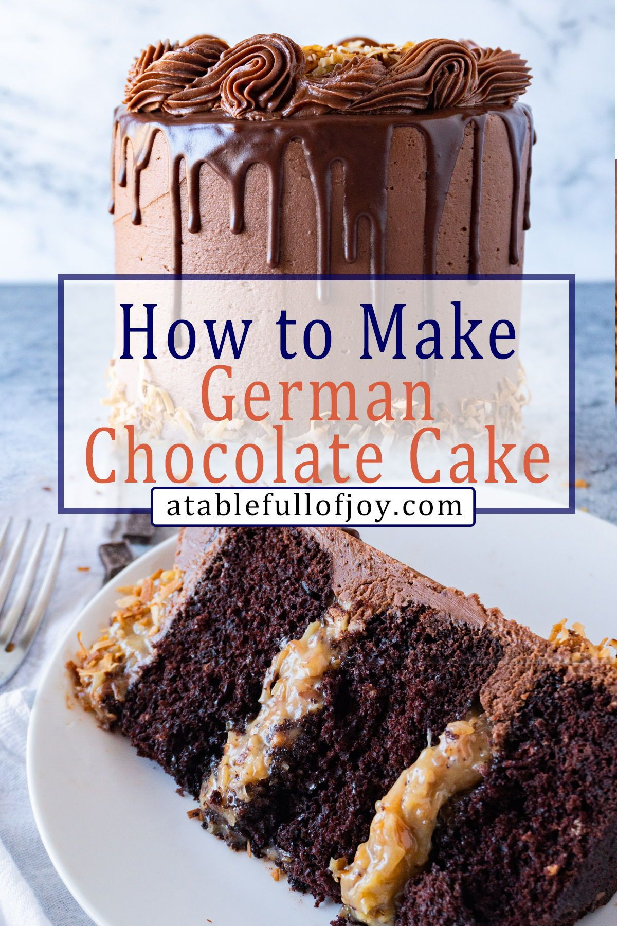 The Best German Chocolate Cake Recipe A Table Full Of Joy Recipe In 2020 German Chocolate Cake Recipe German Chocolate Cake Chocolate Cake Recipe
