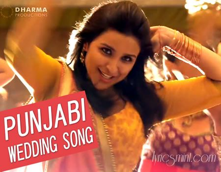 Punjabi Wedding Song Lyrics From Hasee Toh Phasee The Is Sung By Sunidhi Chauhan
