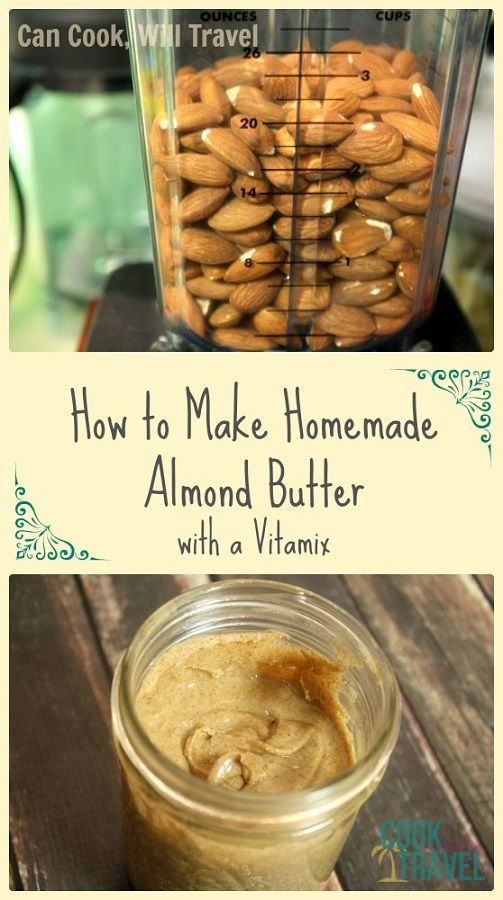 How to Make Homemade Almond Butter in Your Vitamix - Insanely easy! #almondbutter #vitamix