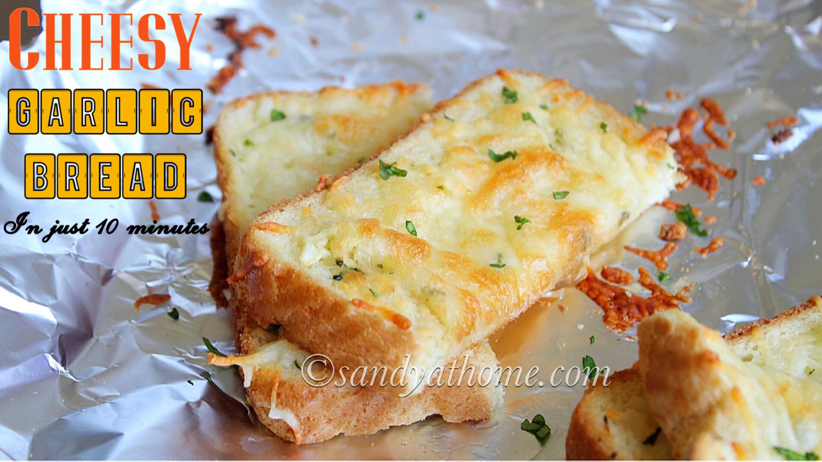 Instant Cheesy Garlic Bread Cheese Garlic Bread Are Super Easy And Super Delicious Recipe With Flavors Of Cheesy Garlic Bread Garlic Cheese Bread Garlic Bread