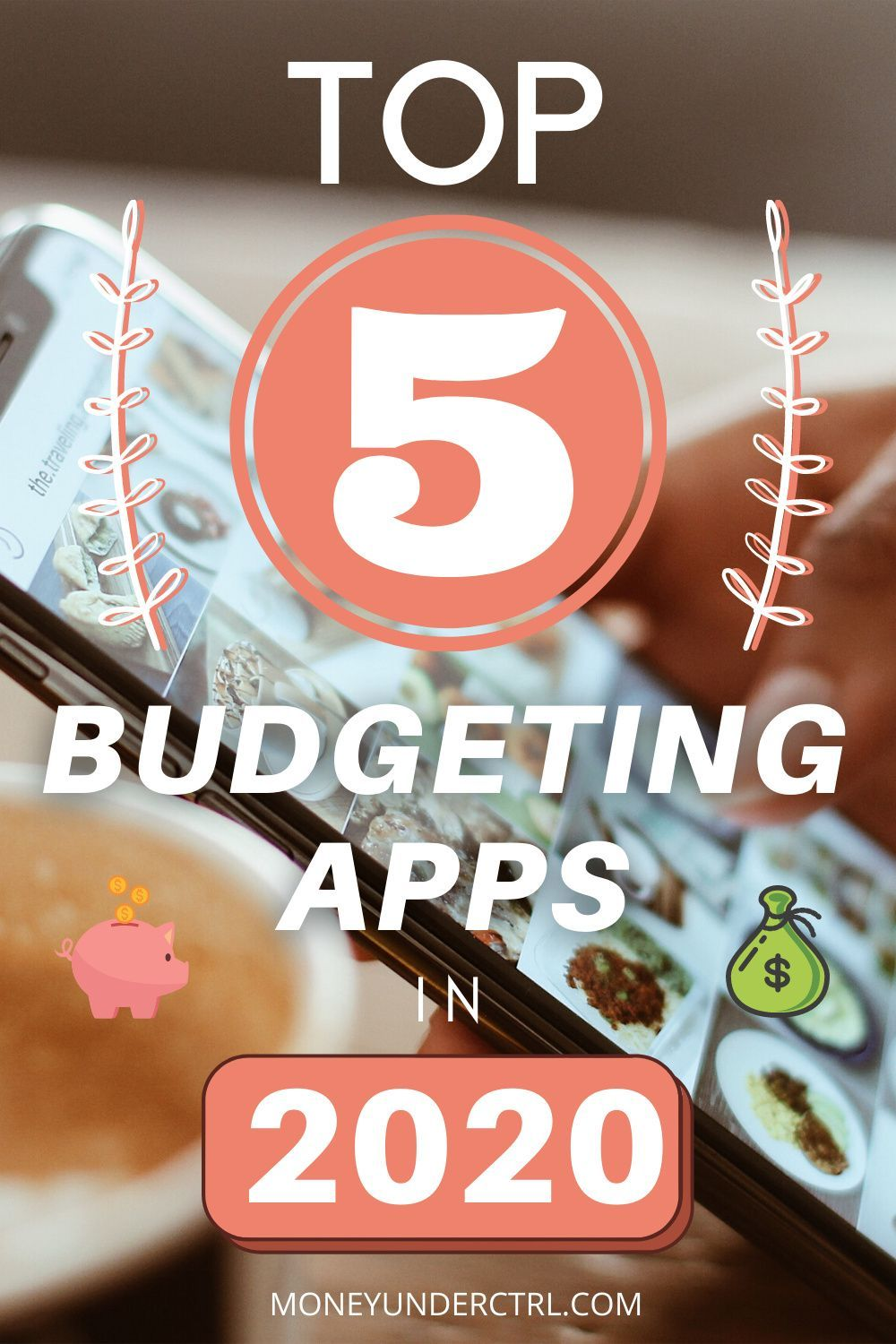 Top 5 Budgeting Apps In 2020 Budgeting Budget Planning Budgeting Finances