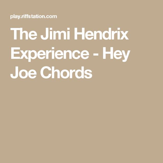 The Jimi Hendrix Experience - Hey Joe Chords | How to | Pinterest ...