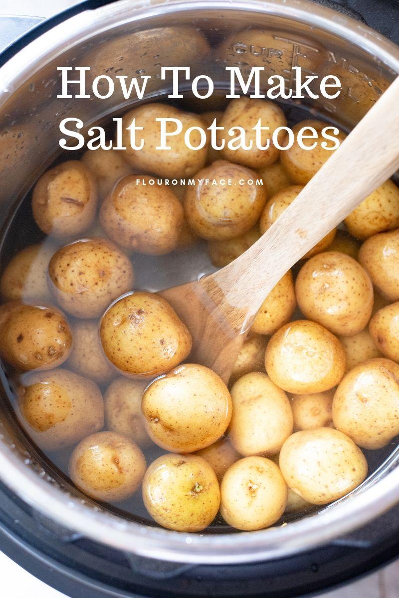 Instant Pot Salt Potatoes Recipe Salted Potatoes Potatoes