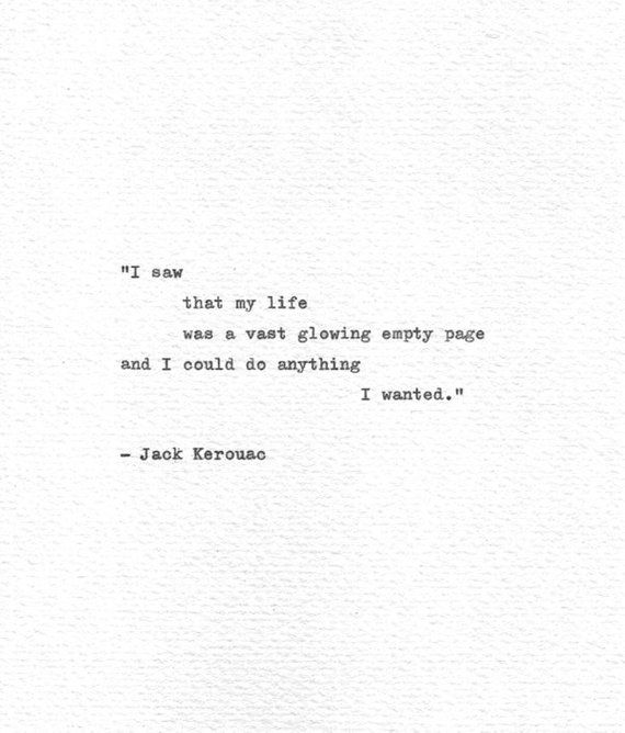 Jack Kerouac Hand Typed Letterpress Print 'I could do anything I wanted', On The Road, Vintage Typewriter Quote, Mid Century Literature is part of Typewriter quotes - Quoted from the Beat Generation poet, writer and social commentator Jack Kerouac in his influential work On the Road 1957  This influential piece of work helped to create the foundation of a sociocultural awakening and sociopolitical movement partially inspired by the writers and artists involved