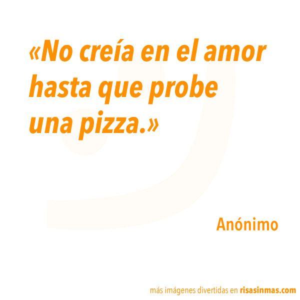 No Creia En El Amor Frases Pinterest Gracioso Divertido Y Frases