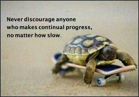 Never discourage