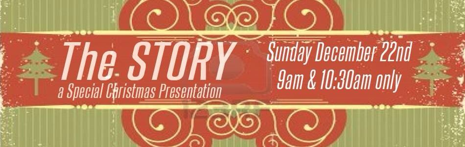 The Story - Christmas 2013 wwwlivingtogoorg Sermon Series