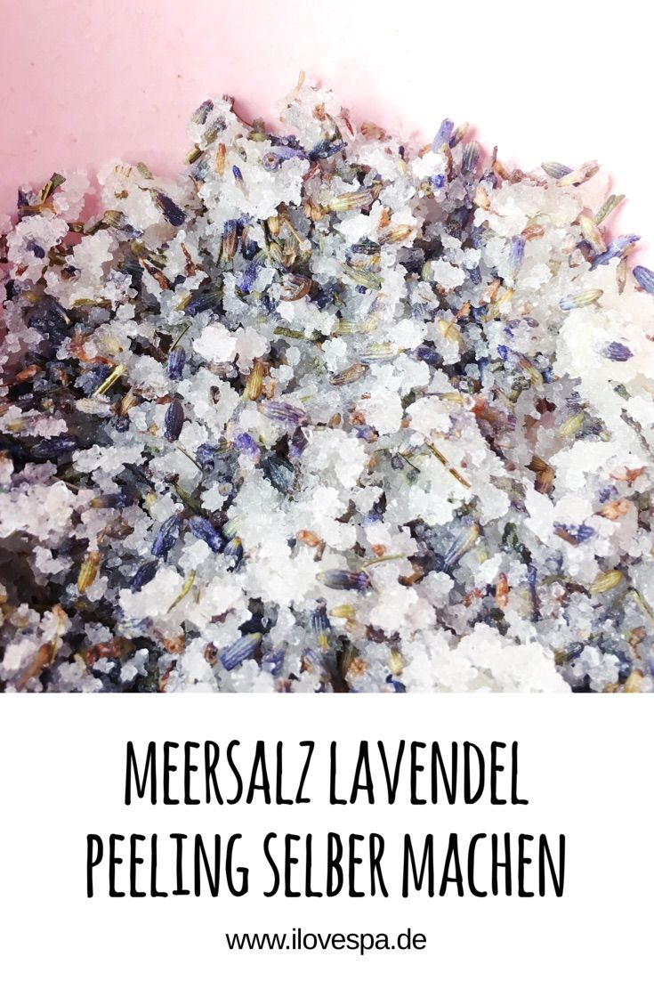 Meersalz Lavendel Peeling selber machen - DIY Meersalz Lavendel Körperpeeling - Lavendel Body Scrub #badekugelnselbermachen