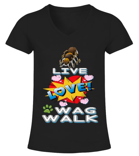 # TARANTULA LOVE WAG WALK .  Limited Time Offer! Not Sold In Store. Safe and secure checkout via:Paypal | VISA | MASTERCARDMultiple styles available, but get yours now before it's too late.TIP: SHARE it with your friends, order together and save on shipping. Click Buy Now to order TODAY