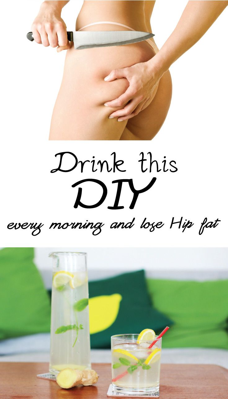 drink this diy and lose hip fat cellulite pinterest weight
