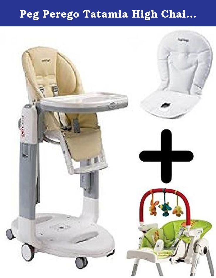 Peg Perego Tatamia High Chair Small Bedroom W White Baby Cushion Paloma Play Bar Comfortable Seat Fully Reclines And Adjusts To Nine Heights