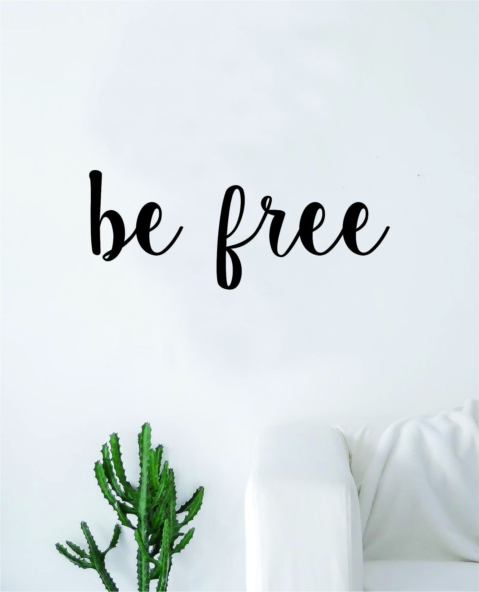 Be Free Wall Decal Sticker Vinyl Art Bedroom Living Room Decor Decoration Teen Quote Inspirational Motivational Inspiring Strong Brave Love Beautiful Yoga Namaste - yellow