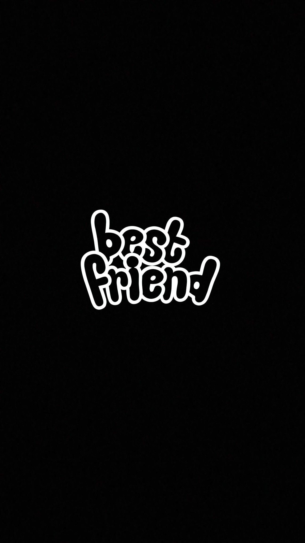 Wallpaper Best Friend Siyah Duvar Kagidi Bff Instagram