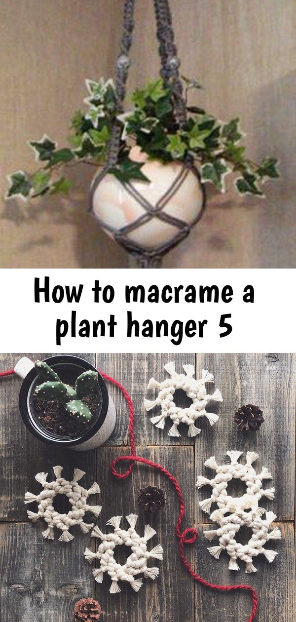 How to macrame a plant hanger 5 #hangersnowflake