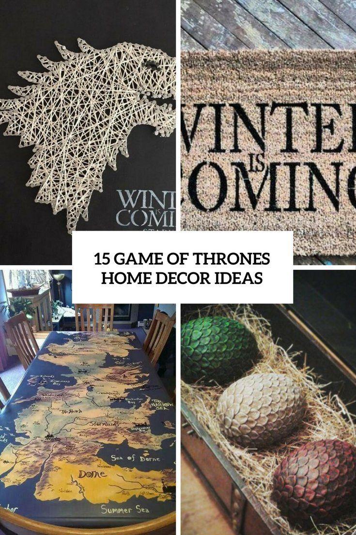 15 Game Of Thrones Home Decor Ideas Wohnidee By Woonio Kreativ Gor Det Selv Projekter Projekter