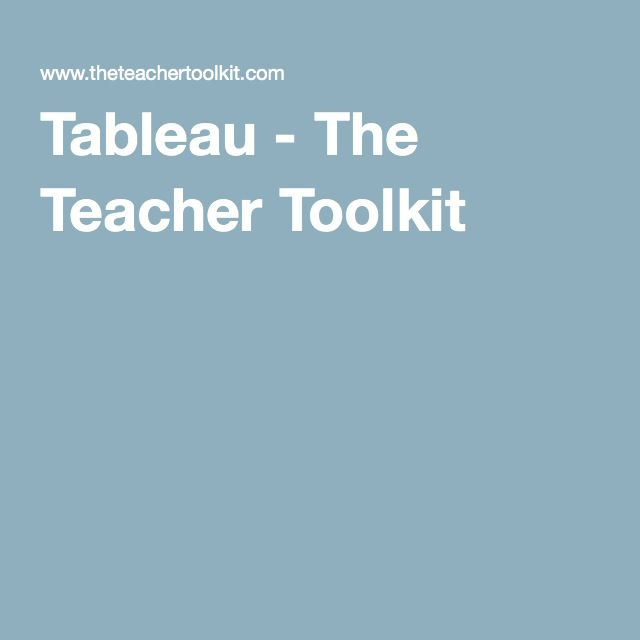 Tableau - The Teacher Toolkit | Lesson and Activity Websites