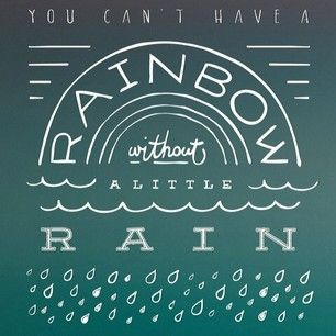 Rain to Rainbows