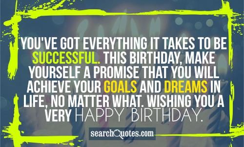 Happy Birthday Quotes And Images For Friend Happy Birthday Wishing Myself A Happy Birthday
