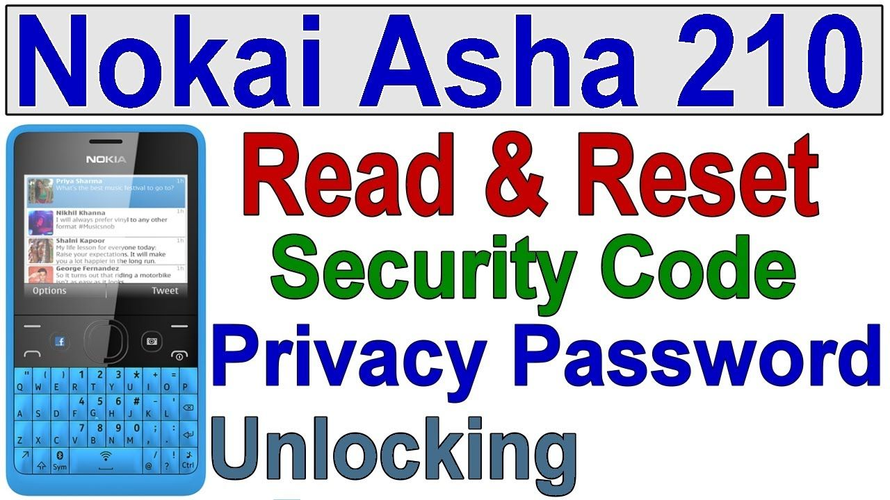HOW TO READ NOKIA ASHA 210 RM-924 SECURITY CODE, RESET PHONE