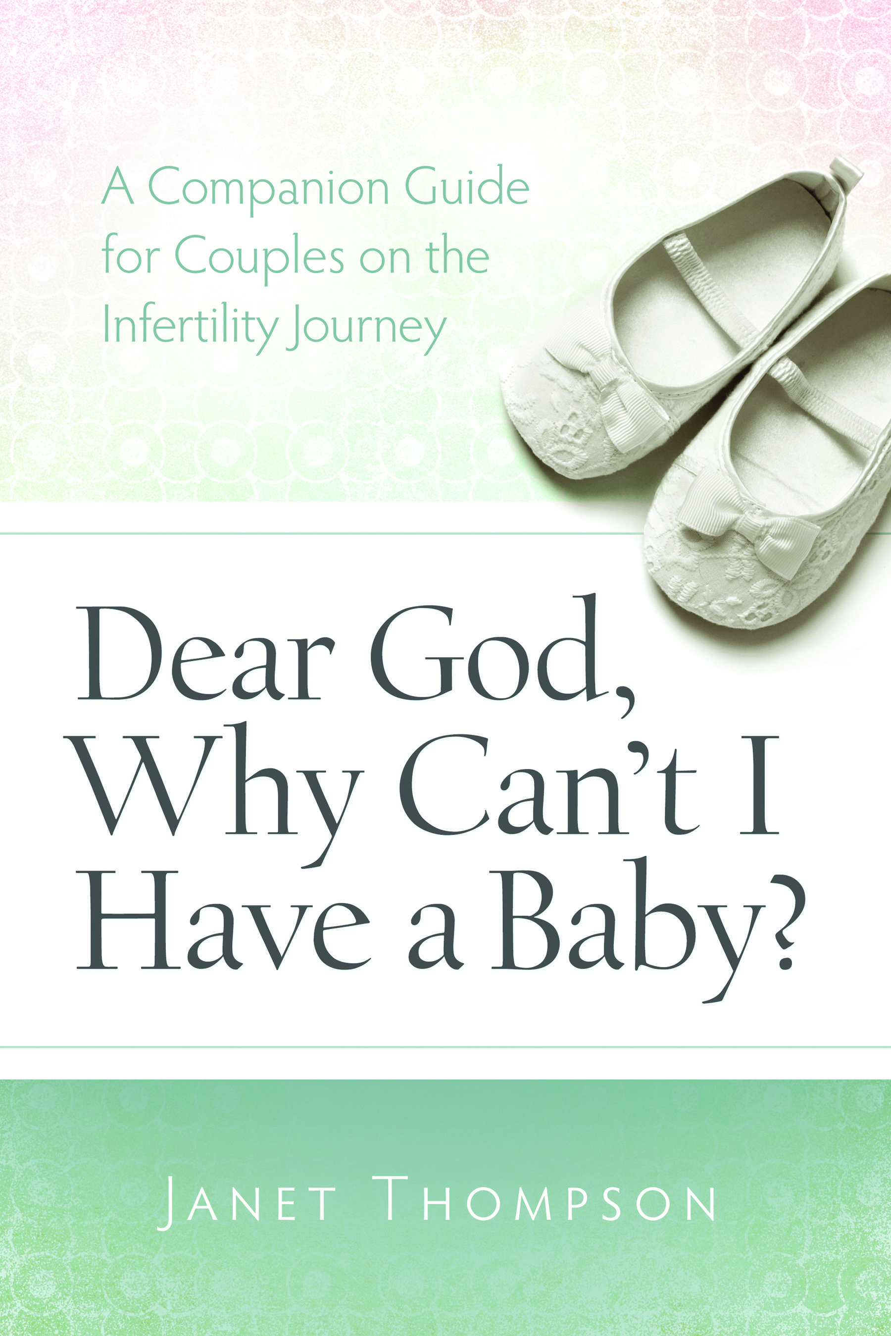 Dear God, Why Can't I Have a Baby? | Janet's infertility story |  AmateurNester.com